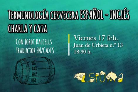 Terminología cervecera ESPAÑOL - INGLÉS. Charla y cata - 17 FEB