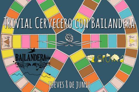 Trivial Cervecero con Bailandera - 8 de junio