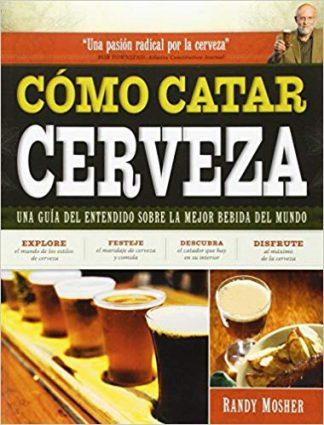 Portada del Libro Cómo catar cerveza de Randy Mosher